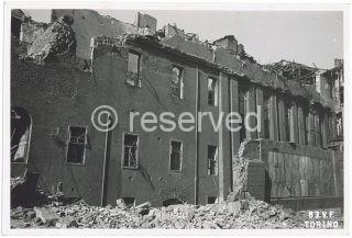 Effetti del bombardamento dell'8 agosto 1943 sulla Caserma Arimondi via Verdi 16 TORINO