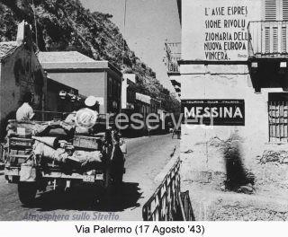 Messina con la 3ª Divisione di Truscott e la città viene liberata dalle truppe italo-tedesche